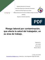RIESGO LABORAL POR CONTAMINACION QUE AFECTA LA SALUD DEL TRABAJADOR EN SU AREA DE TRABAJO ....PDF.2019 4°AÑO