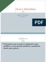 Adjetivos e Adverbios