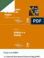 Aula 03 - SGBDs e o MySQL