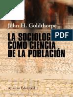 La sociología como ciencia de la población by John H. Goldthorpe (z-lib.org)