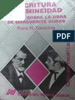 Escritura y Femineidad. Ensayo Sobre La Obra de Marguerite Duras Pura H. Cancina