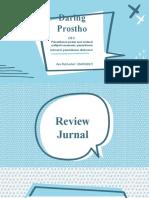 Daring Ayu Puji GTC Pemeriksaan pasien pada saat evaluasi meliputi anamnesis,p intraoral, p.ekstraoral