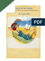 REVISTA RAICES DE PAPEL Nº 3  Julio 2010