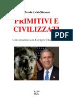 Claude Lévi-Strauss - Primitivi e Civilizzati