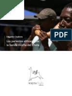 Los parientes africanos de la banda mocha del Chota
