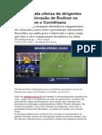 Árbitro relata ofensa de dirigentes do Inter e invasão de Rodinei no empate com o Corinthians