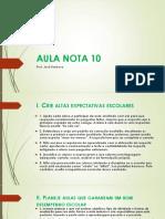 AULA NOTA 10