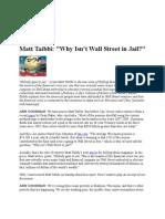 22-02-11 Matt Taibbi-'Why Isn't Wall Street in Jail'