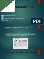 Perfil Socioeconómico, Geográfico y Político de México.