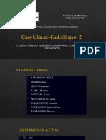 CASO CLINICO RADIOLOGICO CV 2