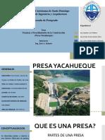 PRESA YACAHUEQUE - TECNICAS Y PROCEDIMIENTOS CONSTRUCTIVOS
