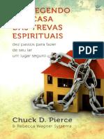 Protegendo Sua Casa Das Trevas Espirituais - Chuck D Pierce