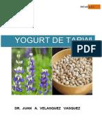 f. Yogurt de Tarwi