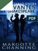 El Misterio Entre Cervante y Shakespeare Margotte Chaning