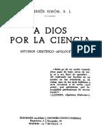 P. Jesus Simon SJ - A Dios Por La Ciencia - Estudios Cientificos Apologeticos Cod611