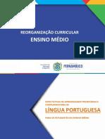 ENSINO MÉDIO - LÍNGUA PORTUGUESA - REORGANIZAÇÃO CURRICULAR
