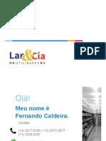 Apresentação Institucional Lar e CIA Fernando Martins