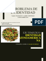 PPT II - El problema de la identidad e introducción a la identidad latinoamericana