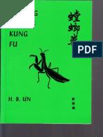 H. B. UN - Praying Mantis Kung Fu