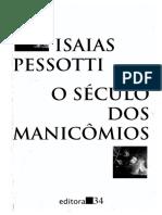 _[PESSOTTI,1996] Século dos Manicômios