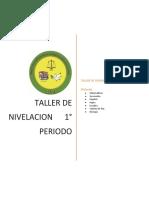 Taller Nivelacion 1 Periodo 6°a 9°