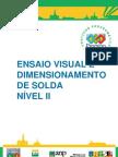 Ensaio Visual e Dimension Amen To de Solda n2 PROMIMP