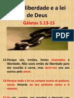 Nossa liberdade e a lei de Deus