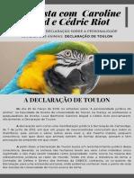 A DECLARAÇÃO de TOULON - Entrevista Com Caroline Regad e Cédric Riot (1)