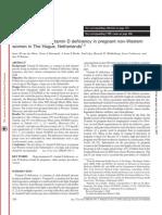 High Prevalence Of Vitamin D Deficiency In Pregnant Non-Western Women In The Hague, Netherlands. van der Meer, et al., 2006.
