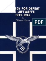 Strategy for Defeat the Luftwaffe 1933-1945