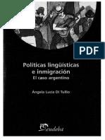 DI TULLIO Angela - Politicas linguisticas e inmigracion El caso argentino