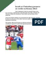United Hold Breath as Clattenburg Prepares to Deliver His Verdict on Rooney Elbow