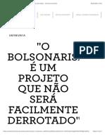 """""""O bolsonarismo é um projeto que não será facilmente derrotado"""" - Revista Continente"""