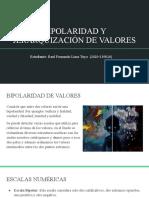 BIPOLARIDAD Y JERARQUIZACIÓN DE VALORES