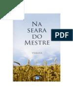 CAMARGO (Vinícius), Pedro de - Na Seara do Mestre