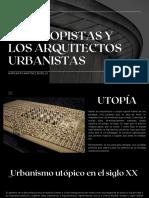 Los Neoutopistas y Los Arquitectos Urbanistas (1)