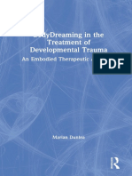 Marian Dunlea - BodyDreaming in the Treatment of Developmental Trauma_ an Embodied Therapeutic Approach