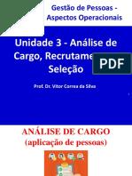 Unidade 3 - Análise de Cargo, Recrutamento e Seleção