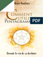 Comment utiliser le Pentagramme
