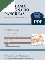 Neoplasia Maligna Do Pâncreas
