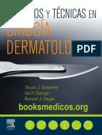 Consejos y Tecnicas en Cirugia Dermatologica