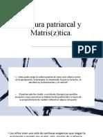 cultura matiztica y patriarcal