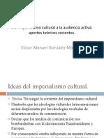 Del imperialismo cultural a la audiencia activa
