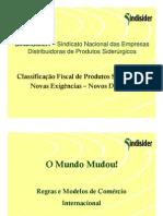 Classificação Fiscal - Produtos Siderúrgicos