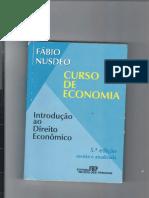 NUSDEO, Fábio Cap 1 O Conceito de Economia e a natureza do Econômico