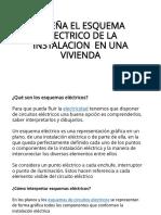 DISEÑA EL ESQUEMA ELECTRICO DE LA INSTALACION EN UNA VIVIENDA