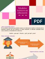 Modelos teóricos en educación