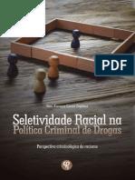 Seletividade Racial na Política Criminal de Drogas (Sara Alacoque Guerra Zaghlout)