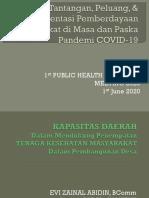 Evi Zainal Abidin - Tantangan Peluang Dan Implementasi Pemberdayaan Masyarakat Di Masa Dan Paska Pandemi COVID-19 - 1st PHSM 2020