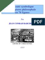Le traité symbolique de la pierre philosophale ( JEAN CONRAD BARCHUSEN )